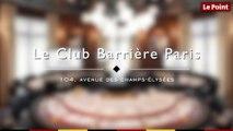 Club Barrière Paris, le retour des clubs de jeux dans la capitale