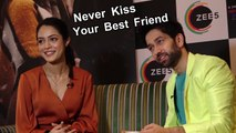 Nakul Mehta & Anya Singh Talk About New Show On Zee5 'Never Kiss Your Best Friend'