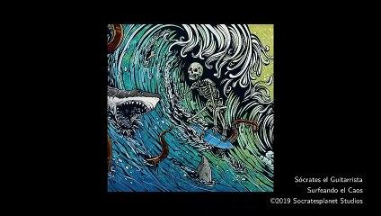 Sócrates el Guitarrista - Surfeando el Caos (Vídeo Oficial)
