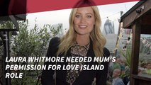 Laura Whitmore Asked Her Family First