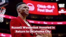 Russell Westbrook Is Loved By Oklahoma City