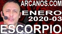 ESCORPIO ENERO 2020 ARCANOS.COM - Horóscopo 12 al 18 de enero de 2020 - Semana 03
