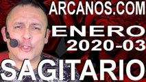 SAGITARIO ENERO 2020 ARCANOS.COM - Horóscopo 12 al 18 de enero de 2020 - Semana 03