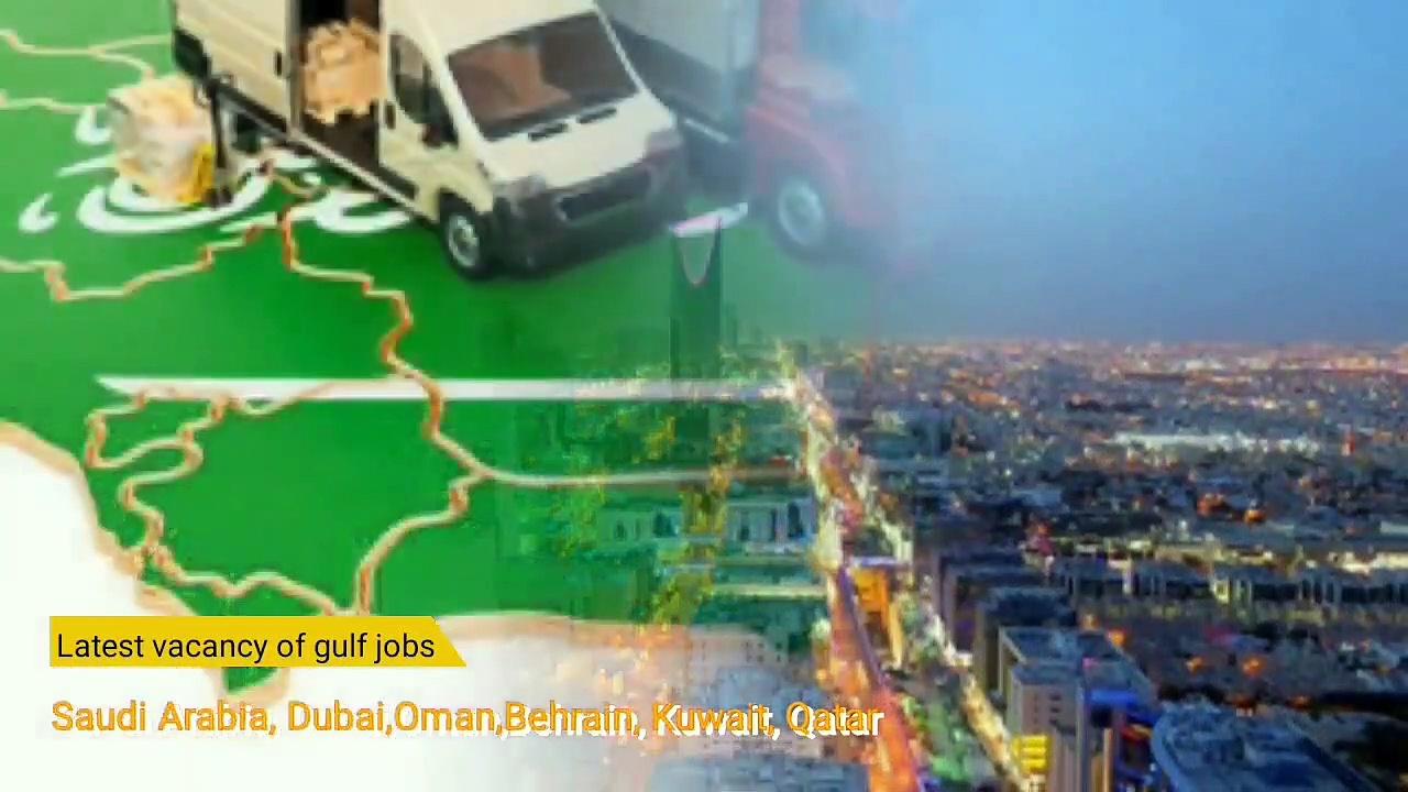 Gulf job vacancy today, Latest vacancies India for Gulf Country, Gulf Jobs, Gulf Country job Today,work in abroad,workana for jobs,Saudi Arab jobs Today, Gulfjobvacancy Hindi,