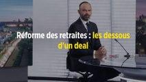 Réforme des retraites : les dessous d'un deal