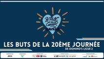 Les buts de la 20ème journée de Domino's Ligue 2