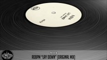 ROBPM - Lay Down (Original Mix) - Official Preview (Autektone Records)