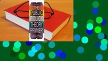 [Read] The Public Policy Theory Primer  For Free