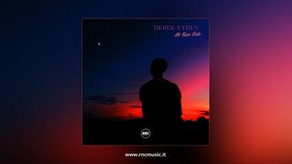 DEREK EYDEN - At Your Side