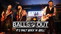 Balls Out - It's Only Rock'n Roll