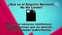 Cómo Hago: Registro Nacional No Me Llames