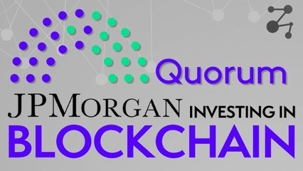 """How JP Morgan Went From """"Bitcoin Is A Scam"""", To All-In On The Quorum Blockchain 