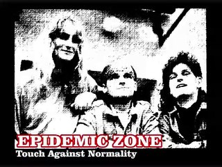 EPIDEMIC ZONE - Touch Against Normality (1990)