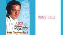 Niky Norma - Mammete cu patete