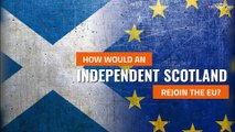 Indyref2 | Could an independent Scotland rejoin the EU?