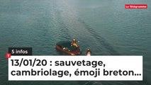 Sauvetage, cambriolage, emoji breton... 5 infos du 13 janvier