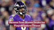 Ravens Fans Are Not Pleased With Drake