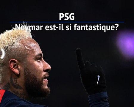 PSG - Neymar est-il si fantastique ?
