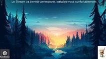 Le stream  tranquillou (13/01/2020 22:36)