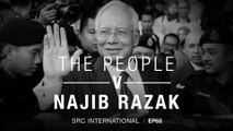 [PODCAST] The People v Najib Razak EP 68: Didn't know you then, but now I do