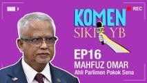 Komen Sikit YB: Mahfuz Omar