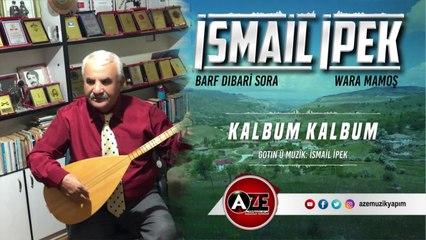 İsmail İpek - Kalbum Kalbum