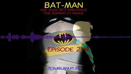 BAT-MAN - Episode 02 - Scout secoué et calendrier