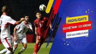 Highlights   U23 Việt Nam vs U23 Jordan   Một chín một mười   VFF Channel