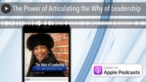 The Power of Articulating the Why of Leadership