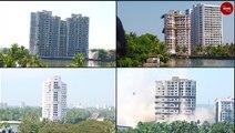 The Maradu demolitions: How 4 high rise buildings in Kochi were razed in 48 hours