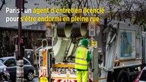 Paris : un agent d'entretien licencié pour s'être endormi en pleine rue
