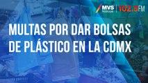 Se acabaron las bolsas de plástico en CDMX, conoce las multas