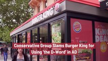 Burger King Is In Trouble With This Group