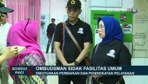 Pasca Libur Nataru, Ombudsman Sidak Fasilitas Umum