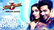 Lagdi Lahore Di Aa Street Dancer 3D - Guru Randhawa Song - Lagdi Lahore Di Guru Randhawa - New Song 2020 - New Hindi Songs - New Hindi Songs 2020 - New punjabi songs- New Punjabi Song 2020 - Punjabi Sad Song 2020