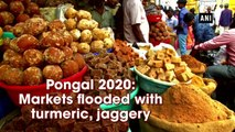 Pongal 2020: Markets flooded with turmeric, jaggery