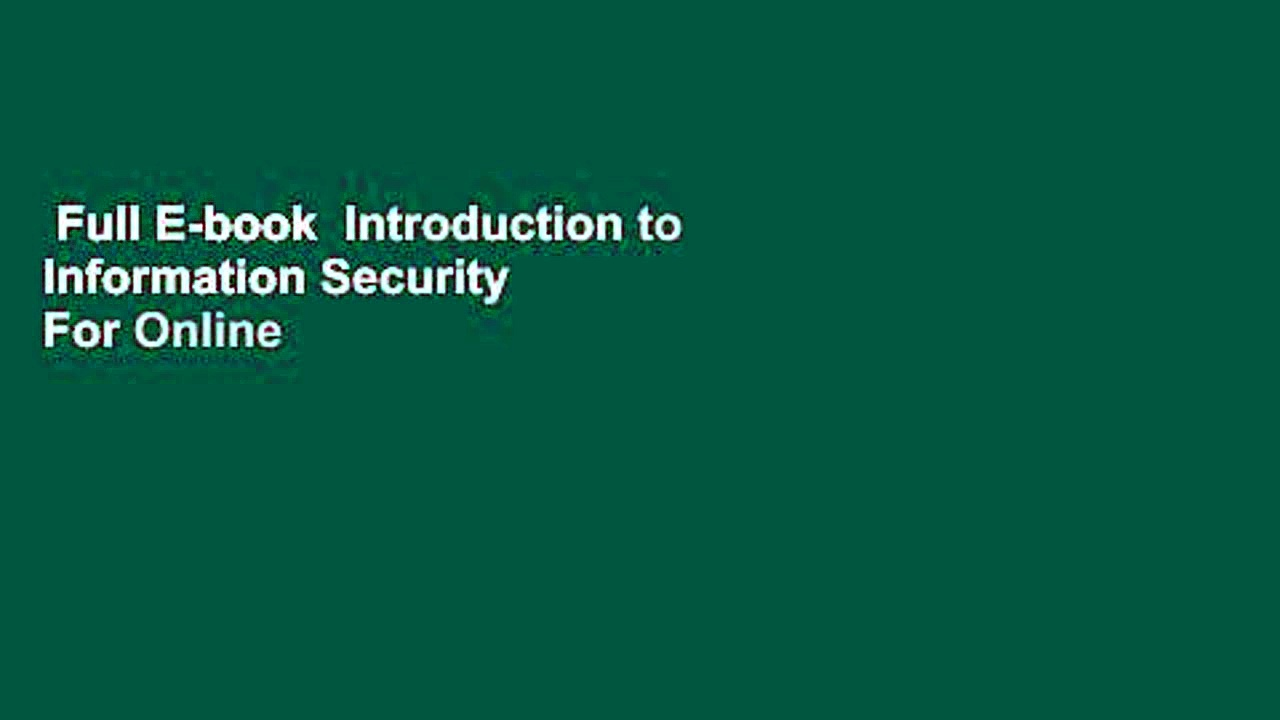 Full E-book  Introduction to Information Security  For Online