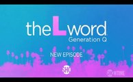 The L Word: Generation Q - Promo 1x07