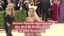Ariana Grande Is Performing At The Grammys