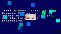 Full E-book  Practical Program Evaluation: Theory-Driven Evaluation and the Integrated Evaluation