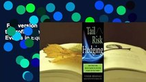 Full version  Tail Risk Hedging: How to Profit from Volatility During Tail-Risk Events in Equity