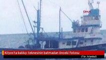 Kilyos'ta balıkçı teknesinin batmadan önceki fotosu