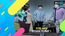 Fitri ANTV Eps 93 Part 1