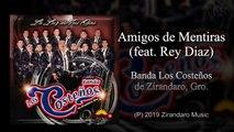 Banda Los Costeños Ft. Rey Díaz - Amigos de Mentiras - (Official Audio)