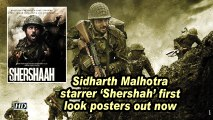 Sidharth Malhotra starrer 'Shershah' first look posters out now
