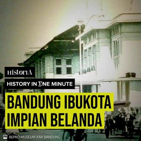 Bandung Ibukota Impian Belanda