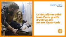 Le deuxième bébé issu d'une greffe d'utérus est né aux États-Unis