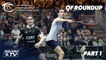 Squash: J.P Morgan Tournament of Champions 2020 - Men's QF Roundup [Pt.1]