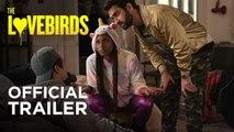 The Lovebirds Official Trailer (2020) Issa Rae, Kumail Nanjiani Comedy Movie
