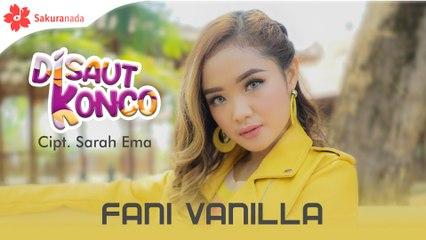 Fani Vanilla - Disaut Konco [OFFICIAL M/V]